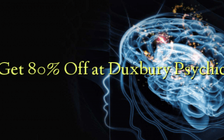 Get 80% Off at Duxbury Psychic