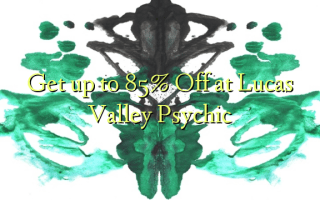 Get up to 85% Off at Lucas Valley Psychic