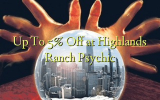 Up To 5% Off at Highlands Ranch Psychic