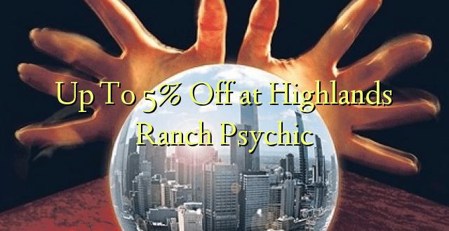 Op til 5% Off på Highlands Ranch Psychic