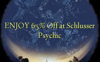 ENJOY 65% Off at Schlusser Psychic