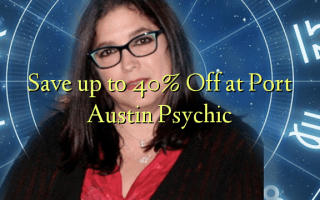 Save up to 40% Off at Port Austin Psychic
