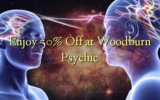 Enjoy 50% Off at Woodburn Psychic