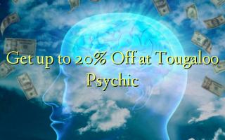 Bilie 20% Gbanyụọ na Tougaloo Psychic