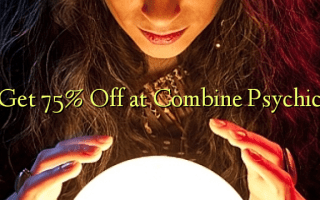 Get 75% Off at Combine Psychic