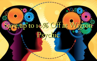Save up to 10% Off at Wigton Psychic
