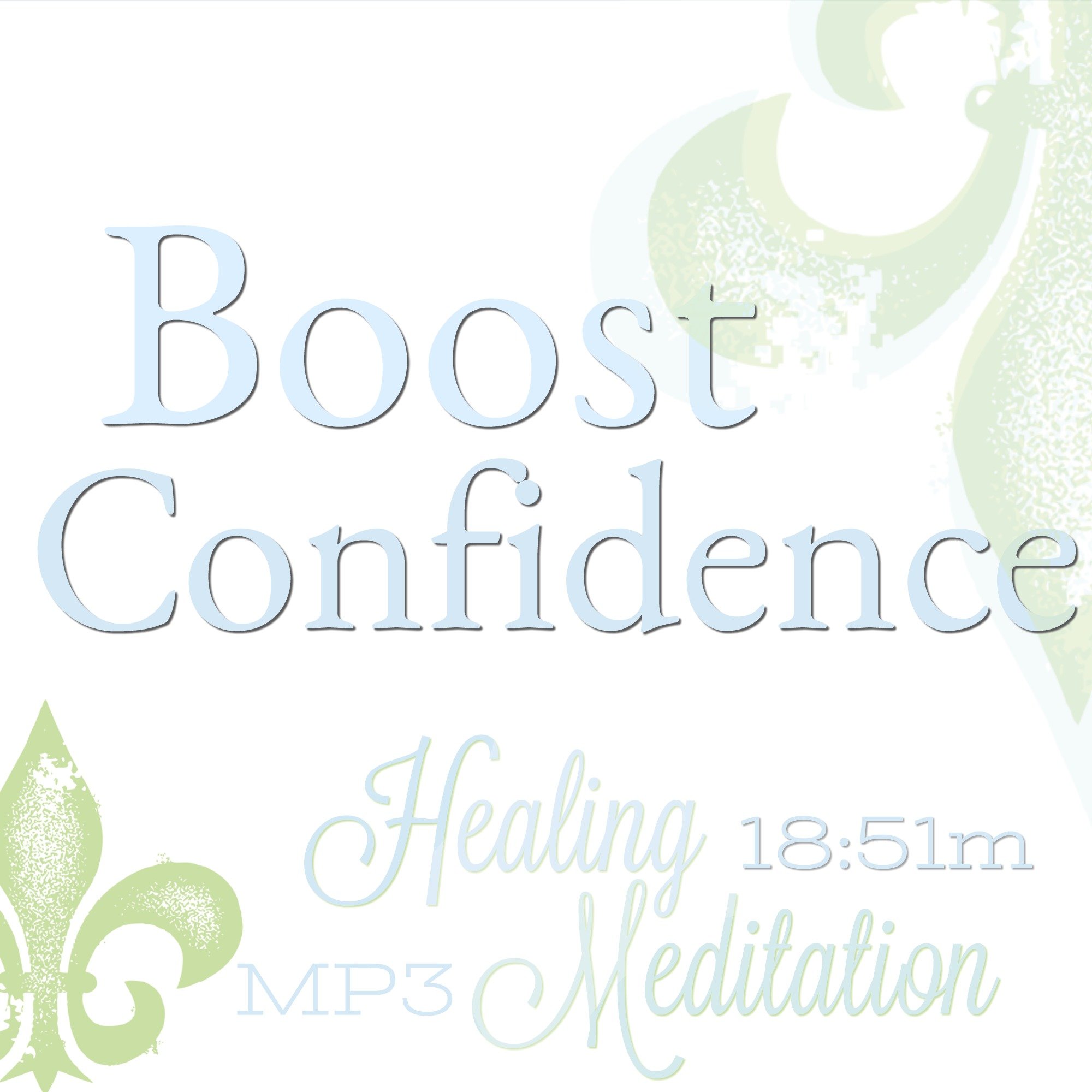 Confidence meditation, Self Esteem meditation, more confidence meditation, boost confidence meditation