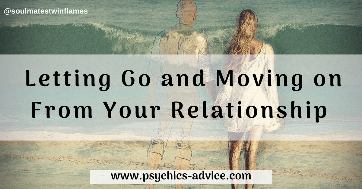 Letting Go and Moving On From Your Relationship