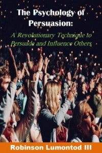 Psychology of Influence and Persuasion