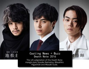 "Death Note 2016: ""Consummate"" actors Sosuke Ikematsu & Masaki Suda battle for supremacy; Masahiro Higashide, the casting's weakest link?"