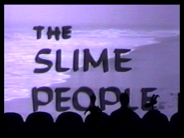 mst3k xxvii - slime people title