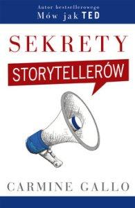 sekrety-storytellerow--195x300 Opowiem Ci coś niesamowitego: Sekrety STORYTELLERÓW Carmine Callo