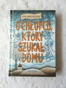 20180824_175053-225x300 O chłopcu, który szukał domu, Irena Jurgielewiczowa– wzruszająca opowieść sprzed wielu lat. Nasza Księgarnia