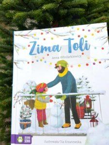 20181216_2316311823711035-225x300 Dom Montessori: Zima Toli. Ciepłe lecz zimowe opowieści od Zielonej Sowy. 12. 2018