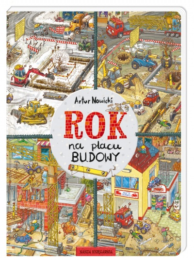 2824_rok_na_placu_budowy ROK na placu budowy - Artur Nowicki. Nasza Księgarnia LATO 2020