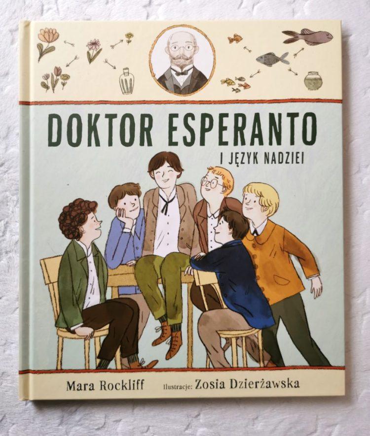 wp-1605477022778-868x1024 Doktor Esperanto i język nadziei. Mamania