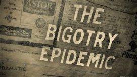 BigotryEpidemic
