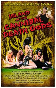 Horror Movie Trailer – Island of the Cannibal Death Gods