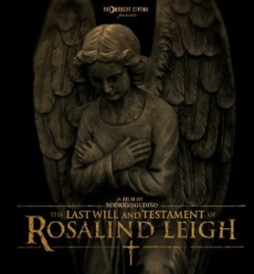 Horror Movie Trailer – The Last Will and Testament of Rosalind Leigh