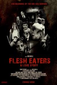 Horror Movie Trailer – Flesh Eaters: A Love Story