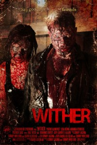 Horror Movie Trailer – Wither