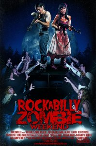 Horror Movie Trailer – Rockabilly Zombie Weekend