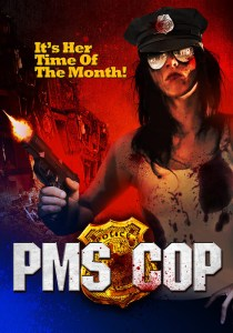 Horror Movie – PMS Cop