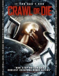 CRAWL OR DIE 2014 FULL LENGTH TRAILER
