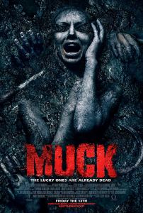 MUCK hits theaters tomorrow – Friday the 13th