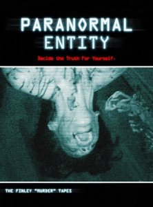 Paranormal Entity (2009) | Decide The Truth For Yourself