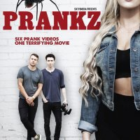 Prankz (2017) | Six prank videos, one terrifying movie | #31PostsOfHalloween