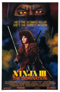 Ninja III: The Domination (1984) | He's the ultimate killer. She's the perfect weapon.