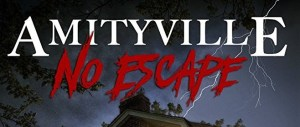Amityville: No Escape (2016) | No one leaves…