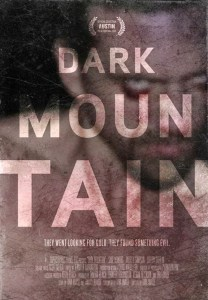 Dark Mountain (2013) | They went looking for gold. They found something evil.