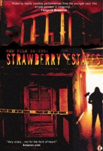 Strawberry Estates (2001) | The Truth is in Here!