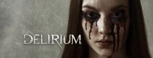 Delirium (2018) | Nothing Escapes