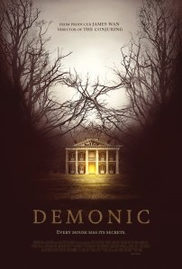 Demonic (2015) | Every House Has It's Secrets.
