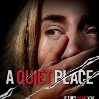 A Quiet Place (2018) | If they hear you, they hunt you.