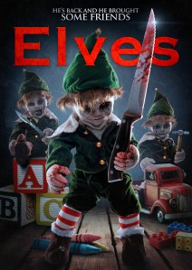 Elves (2018) | He's Back and He Brought Some Friends