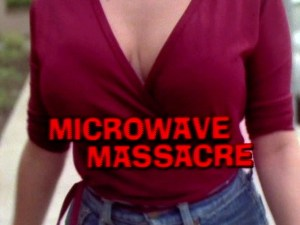 Microwave Massacre (1979)