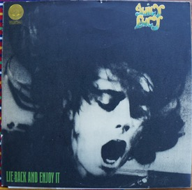 JUICY LUCY LIE BACK AND ENJOY IT Uk large swirl orig with inner, one of the hardest covers to find nice and this is great £230 M-/M- VERTIGO 6360 014 LP