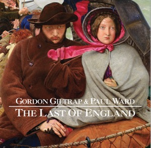 Cover for the LP release of The Last of England by Gordon Giltrap and Paul Ward released on Psychotron Records. Cover painting by Ford Madox Brown