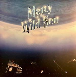 Mercy & Sea LP