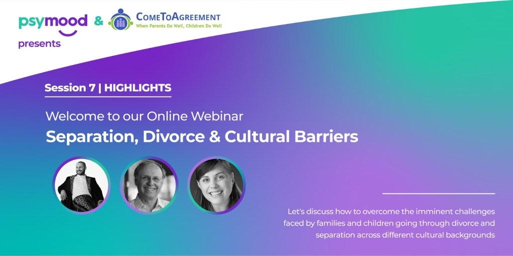 Session 7 Separatiom, Divorce & Cultural Barriers