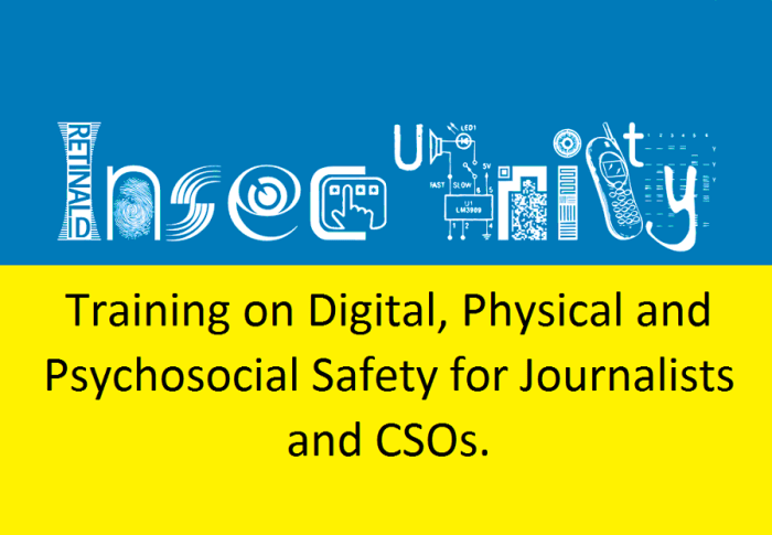 Training on Digital, Physical and Psychosocial Safety for Journalists and CSOs