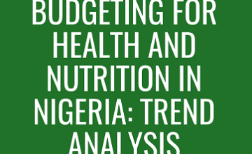 Budgeting for Health and Nutrition in Nigeria