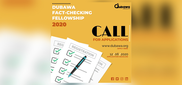 Call for Application – Dubawa Fact-Checking Fellowship 2020