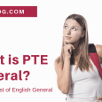 What is PTE General - Pearson Test of English General