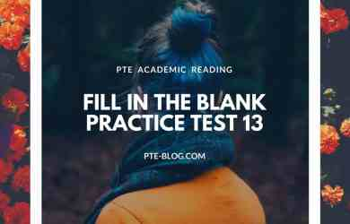 PTE Academic Reading: Fill in the Blank Practice Test 13