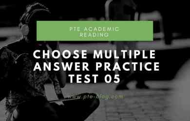 PTE Academic Reading- MCQ – Choose Multiple Answer Practice Test 05